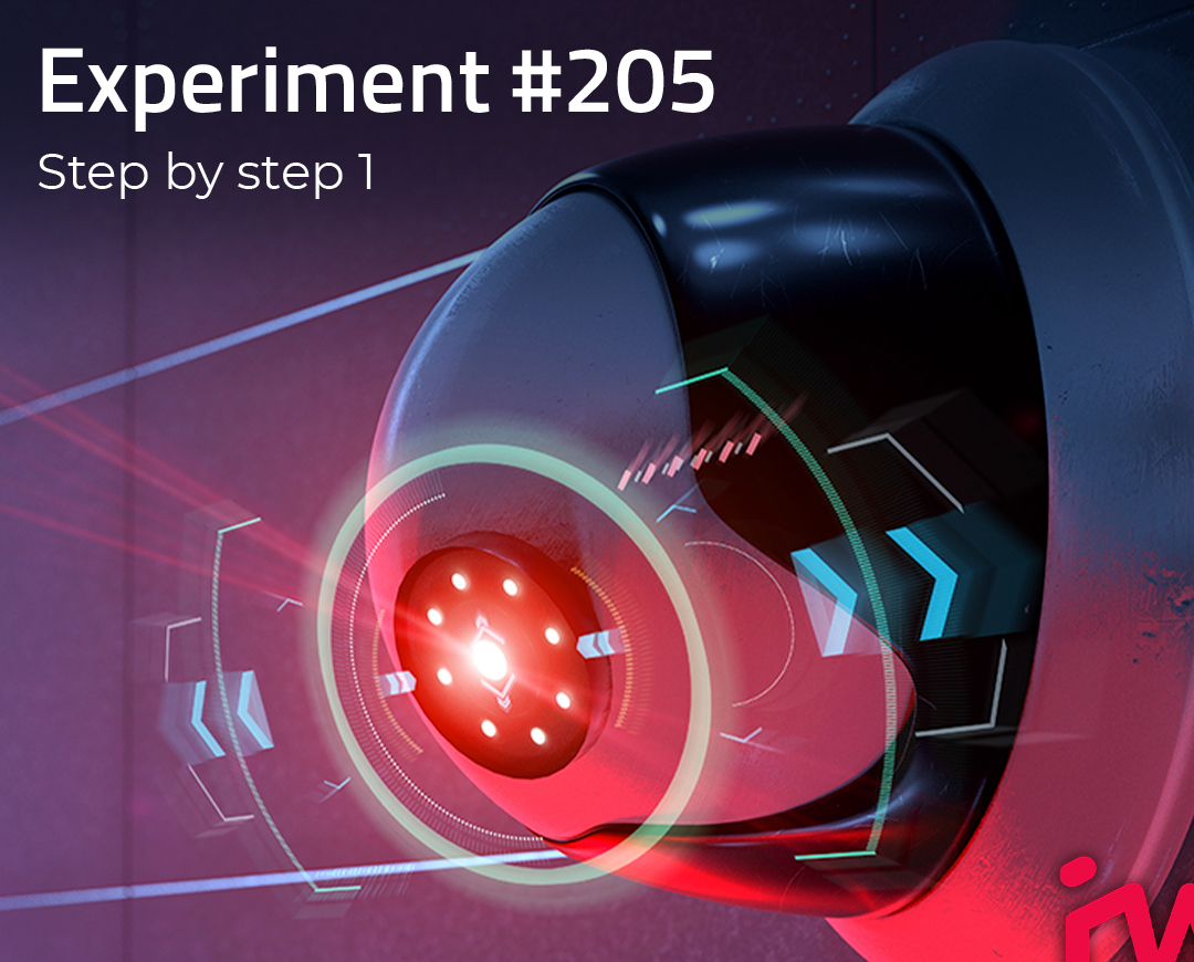 Experiment #205 Step by step 1