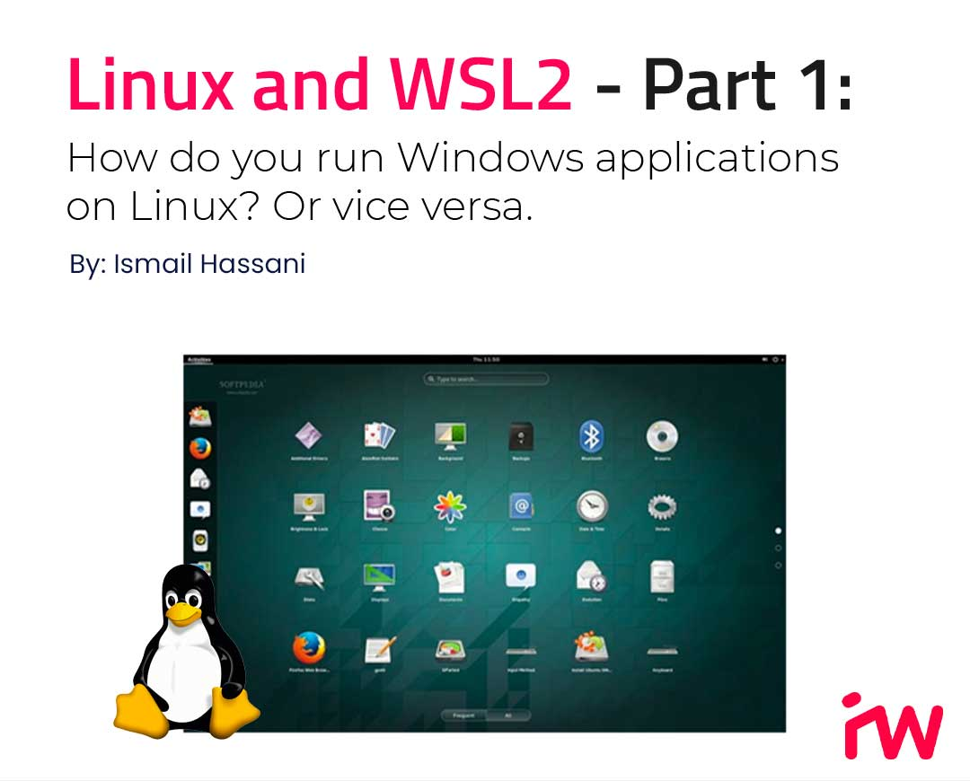 Linux and WSL2 - Part 1